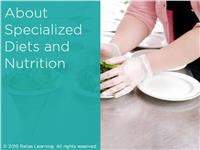 About Specialized Diets and Nutrition