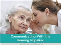 Communicating with the Hearing Impaired